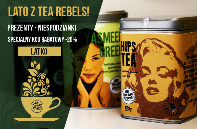 Lato z Tea Rebels